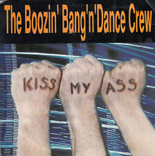 THE BOOZIN' BANG'N DANCE CREW Kiss My Ass / I'm Your D.J. 45 - Promo