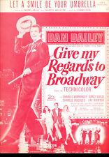 """Give My Regards To Broadway Notenblatt """" Let A Smile Be Regenschirm Dan Dailey"""