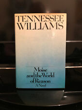 Tennessee Williams - Moise and the World of Reason - Signed