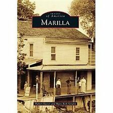 Marilla (New York) by Hubert Kutter and Mary Beth Serafin 2012 Images of America