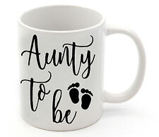 Pregnancy Birth Announcement Aunty To Be Coffee Mug Cup Gift Present