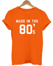 MADE IN THE 80'S, 30, 40 Birthday Christmas Present tumblr unisex T Shirt