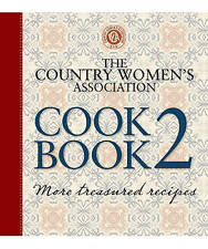The Country Women's Association Cookbook 2: More Treasured Recipes.