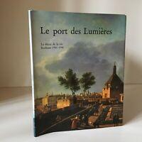 El Envío Las Luces - El Decoración de La Vida Burdeos 1781-1790