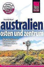 Reise Know-How Reiseführer Australien – Osten und Zentrum von Veronika Pavel (2017, Taschenbuch)