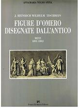 FIGURE D'OMERO DISEGNATE DALL'ANTICO Metz 1801-1802 - Franco Di Mauro 1994