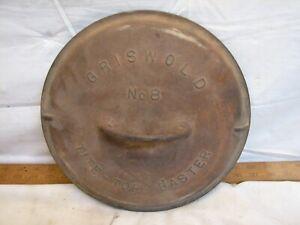 Cast Iron Griswold # 8 Tite Top Baster Dutch Oven Lid Cover Pot Pan Roaster 2551