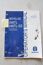New Holland 240tl Amp 240tl Ss Loader Operators Manual 2006