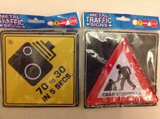 2 Metal Traffic signs by BOXER '70 to 30 IN 5 SECONDS' & 'CRAP UMBRELLA'BNIP