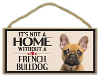 Wood Sign: It's Not A Home Without A FRENCH BULLDOG (Bull Dog) | Dogs, Gifts