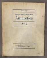 ~Sailing Directions For Antarctica 1943 HO No 138 US Navy Department B&W Photos~