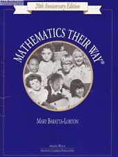 Mathematics Their Way by Mary Baratta Lorton 20th Anniv. Ed.