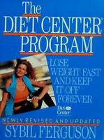 The Diet Center Program: Lose Weight Fast and Keep It Off Forever [ Ferguson, Sy