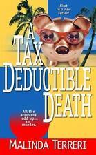 A Tax-Deductible Death Terreri, Malinda Mass Market Paperback