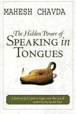 The Hidden Power of Speaking in Tongues, Acceptable, Mahesh Chavda, Book