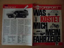 ILLUSTRIERTER MOTORSPORT 1/1977 ** PKW Unterhalt/Jahr Polski Fiat 128 3 P