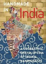 Handmade in India: A Geographic Encyclopedia of India Handicrafts, , Good Book