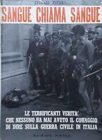 G. Pisano - Sangue chiama sangue - ed. 1965