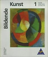 Kunst - Sekundarstufe I. Sehen - Verstehen - Gest... | Buch | Zustand akzeptabel