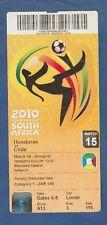 Orig.Ticket   WM SÜDAFRIKA 2010  HONDURAS - CHILE  //  Spiel 15  !!  SELTEN
