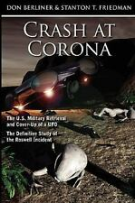 Crash at Corona : The U. S. Military Retrieval and Cover-up of a UFO - the...