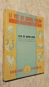 VITA DI NAPOLEONE narrata da Cesare Giardini - ill. Parmeggiani - Sansoni 1947