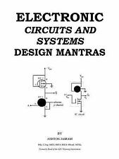 Electronic Circuits and Systems Design Mantras by Ashton Jairam (2011,...