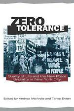 Zero Tolerance: Quality of Life and the New Police Brutality in New York City (F