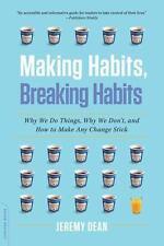 MAKING HABITS, BREAKING HABITS [9780306822629] - JEREMY DEAN (PAPERBACK)