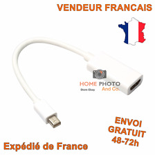 ADAPTATEUR MINI DISPLAY PORT VERS HDMI POUR APPLE iMAC MACBOOK AIR - PRO