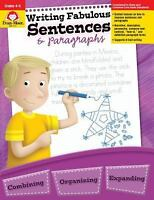 Writing Fabulous Sentences and Paragraphs, Grades 4-6+ by Evan-Moor