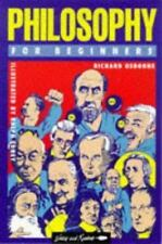 Philosophy for Beginners (Writers and Readers Documentary Comic Book) Osborne,