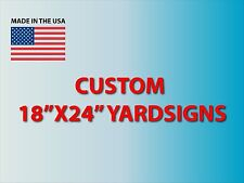 5 18x24 Yard Signs Custom Full Color + Stakes + FREE SHIPPING