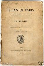Jehan de Paris valet de chambre et peintre ordinaire - Edition originale (1891)