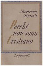 PERCHE' NON SONO CRISTIANO BERTRAND RUSSELL PAUL EDWARDS 1961 LONGANESI (JA285)