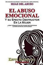 Hijas del Abuso: El abuso emocional y su efecto destructor en la mujer (Spanish
