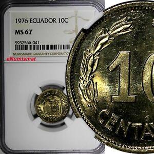 Ecuador 1976 10 Centavos NGC MS67 TOP GRADED BY NGC KM# 76d (041)
