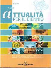 Temi di attualità per il biennio - Antonio Burni - Libro nuovo in Offerta!