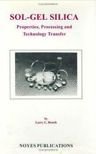 Sol-Gel Silica: Properties, Processing and Technology Transfer: By Larry L. H...