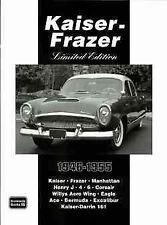 Kaiser Frazer Kaiser-Darrin Manhattan Henry J Corsair Willys Excalibur 1946-55