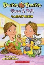 Double Trouble Show & Tell by Abby Klein (Paperback) New Book! Tween