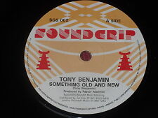 "Tony Benjamin: Something old and new  orig rare   UK  7""  Near Mint"
