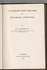 AN INTRODUCTORY TREATISE ON DYNAMICAL ASTRONOMY - H. C. PLUMMER  1918