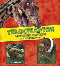 Velociraptor and Other Raptors: The Need-to-Know Facts (Dinosaur Fact Dig),Rebec