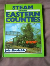 STEAM IN THE EASTERN COUNTIES. BRITISH RAILWAYS EASTERN REGION