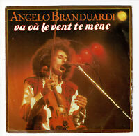 """Angelo BRANDUARDI Vinyl 45 tours SP 7"""" VA OU LE VENT TE MENE - EURODISC 101490"""