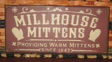 """PRIMITIVE COUNTRY MILLHOUSE MITTENS  12""""  SIGN  WINTER~CHRISTMAS"""