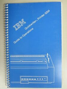 IBM Quickwriter  Printer 5204 Guide to Operations  (P/N 1319408)