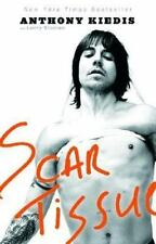 Scar Tissue by Anthony Kiedis (2005, Paperback) RHCP Red Hot Chili Peppers