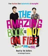 The Amazing Book Is Not on Fire : The World of Dan and Phil Audiobook CD NEW